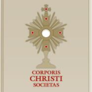 32. Corporis Christi Societas – Krisztus Teste Társasága